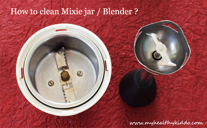 How to clean mixie jar and blender