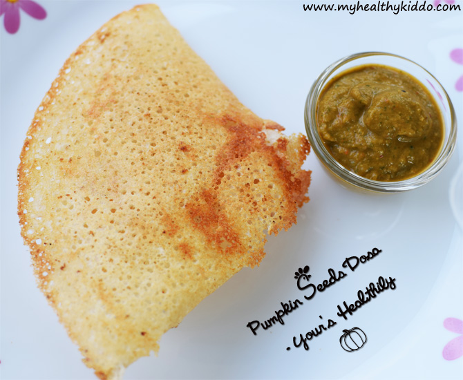 Healthy Pumpkin Seeds Dosa Recipe - 2