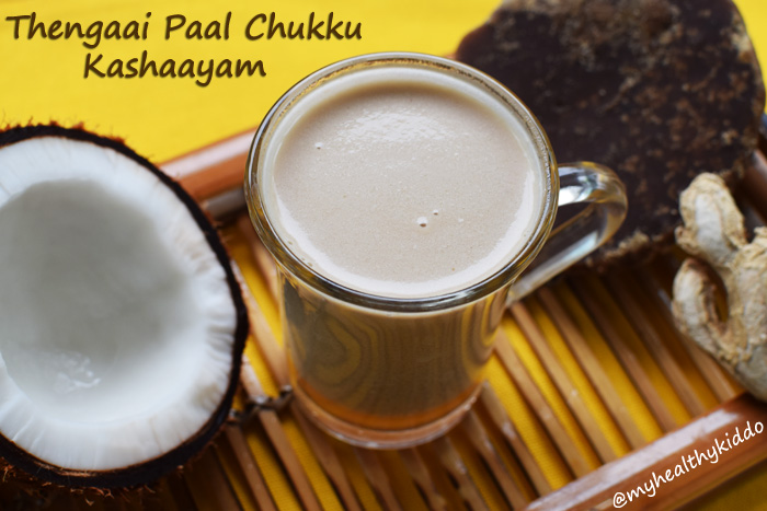 Thengaaipaal chukku kashaayam for cold-1