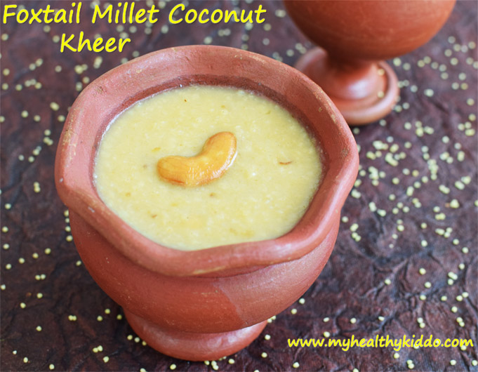 Foxtail Millet Kheer using coconut milk-2